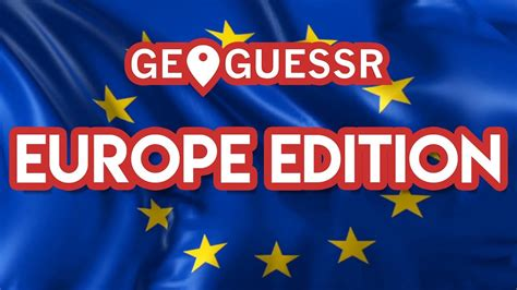 ALL OF EUROPE IS INSULTED - 🇪🇺Geoguessr: Europe Edition