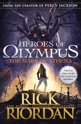The Mark of Athena (Heroes of Olympus Book 3) by Rick