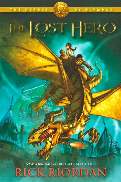 The Lost Hero   AUTHOR: Rick Riordan SERIES: The Heroes of